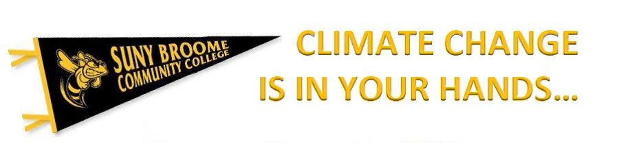 Climate Change is in Your Hands text with SUNY Broome banner on left